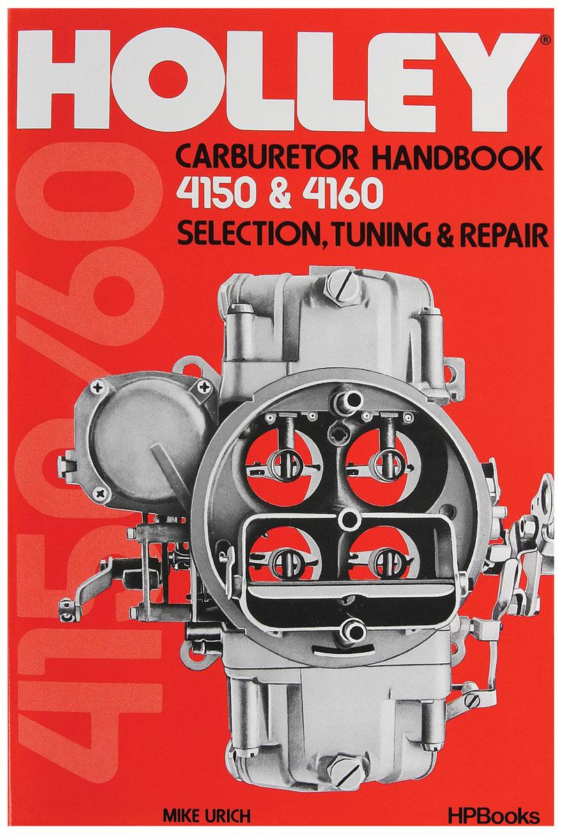 Photo of Holley Carburetor Handbook: 4150/4160 Selection, Tuning & Repair
