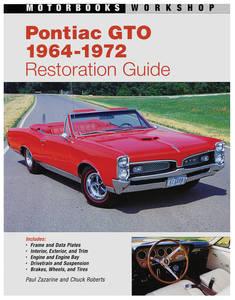 1964-1972 GTO Pontiac GTO Restoration Guide, 1964-72