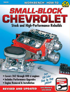 1964-1977 Chevelle How To Rebuild The Small-Block Chevrolet