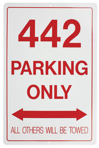 1961-77 Cutlass Parking Only Sign, Aluminum 4-4-2