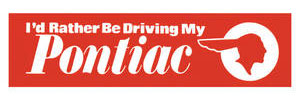 1959-1977 Catalina/Full Size Bumper Sticker I'D Rather Be...