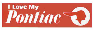 1959-1977 Catalina/Full Size Bumper Sticker I Love My Pontiac