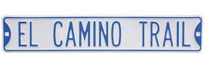 """1978-1987 El Camino Street Sign """"El Camino Trail"""""""