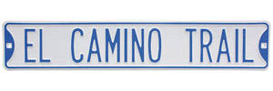 "1978-87 Street Sign ""El Camino Trail"""
