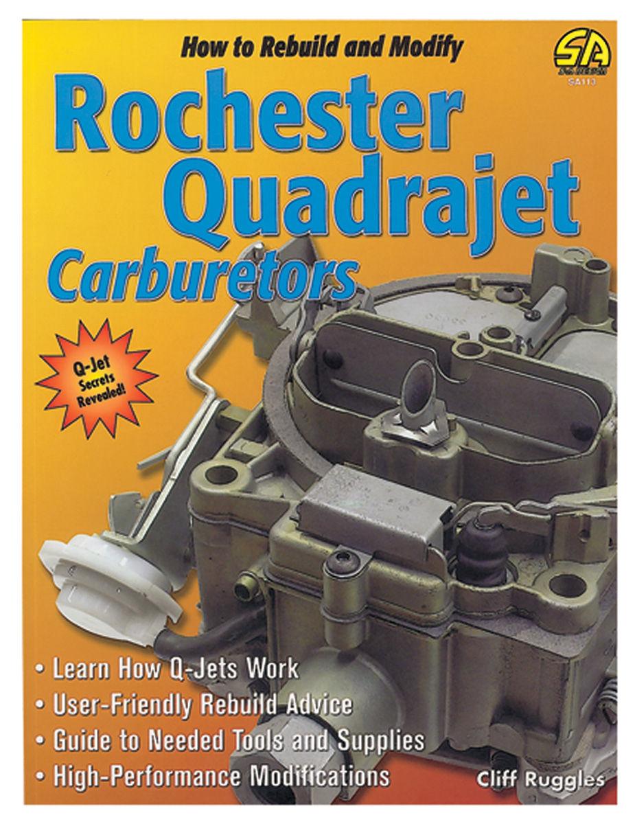 Photo of How To Rebuild & Modify Rochester Quadrajet Carburetors
