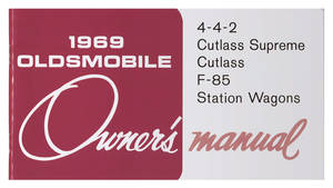 1969 Cutlass Authentic Owner's Manuals