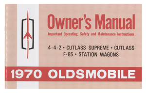 1970-1970 Cutlass Authentic Owner's Manuals