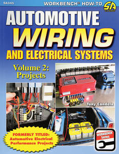 Automotive Wiring and Electrical Systems Volume 2: Projects