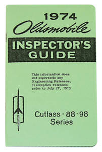 1974-1974 Cutlass Line Inspector Guide Book, Oldsmobile