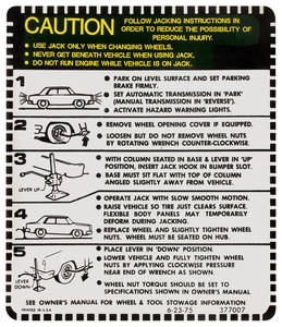 1975-77 Cutlass Trunk Decal - Jacking Instruction Exc. Convertible/Wagon