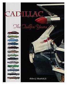 1954-1976 Cadillac Cadillac: The Tailfin Years
