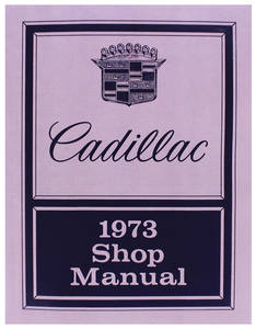 1973 Cadillac Chassis & Shop Service Manual
