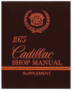 1975-1975 Cadillac Chassis & Shop Service Manual - Supplement To 1974