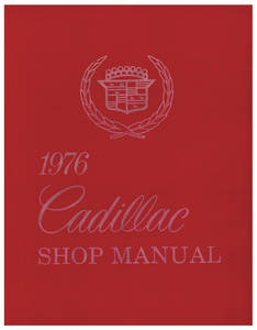 1976 Cadillac Chassis & Shop Service Manual (Except Seville)