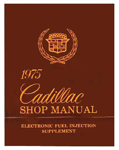 Fuel Injection Manual, 1975 Cadillac Electronic