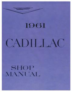 1961-1961 Cadillac Chassis & Shop Service Manual
