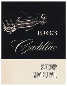1963 Cadillac Chassis & Shop Service Manual