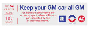 """1974 Cadillac Air Cleaner Decal, """"Keep Your GM Car All GM"""" (UC, #6488241) Coupe DeVille"""