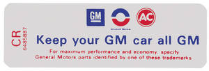 "1971-1971 Cadillac Air Cleaner Decal, ""Keep Your GM Car All GM"" (CR, #6485887)"
