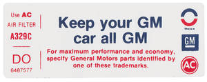 "1973-1973 Cadillac Air Cleaner Decal, ""Keep Your GM Car All GM"" (DO, #6487577)"