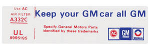 "1976-1976 Cadillac Air Cleaner Decal, ""Keep Your GM Car All GM"" (UL, #8995195)"