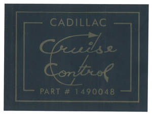 1967 Cadillac Cruise Control Decal (#1490048)