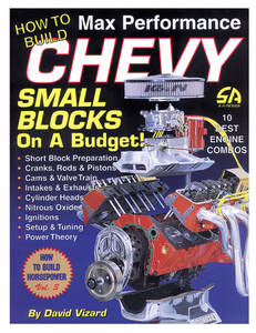 1964-1977 Chevelle How To Build Max Performance Chevy Small-Blocks On A Budget