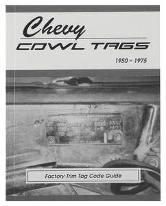 Chevrolet Cowl Tag Identifications
