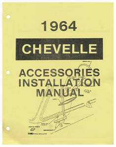 1964 Chevelle Accessory Installation Manual