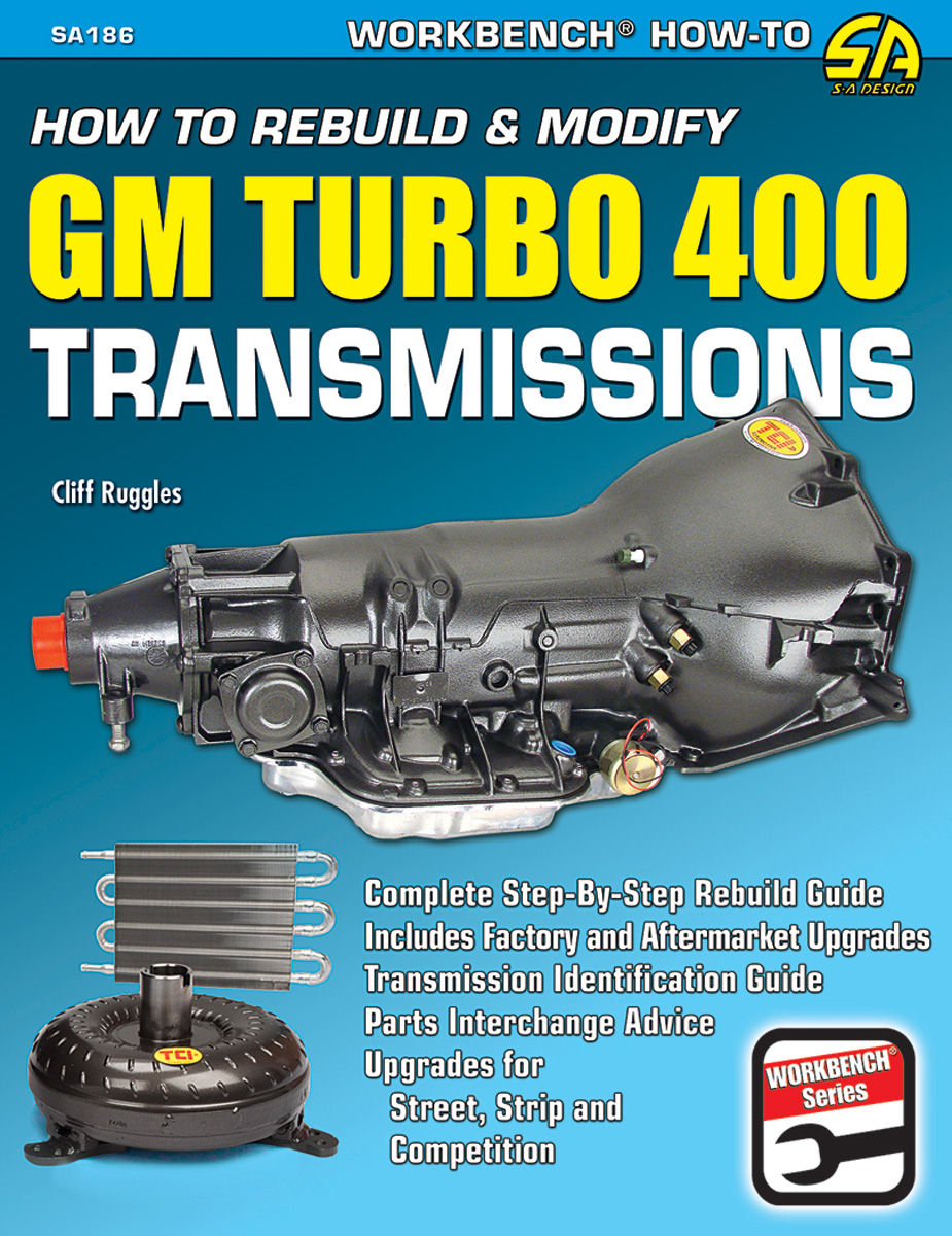 Photo of How To Rebuild & Modify GM Turbo 400 Transmissions