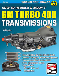 1963-1976 Riviera How To Rebuild & Modify GM Turbo 400 Transmissions