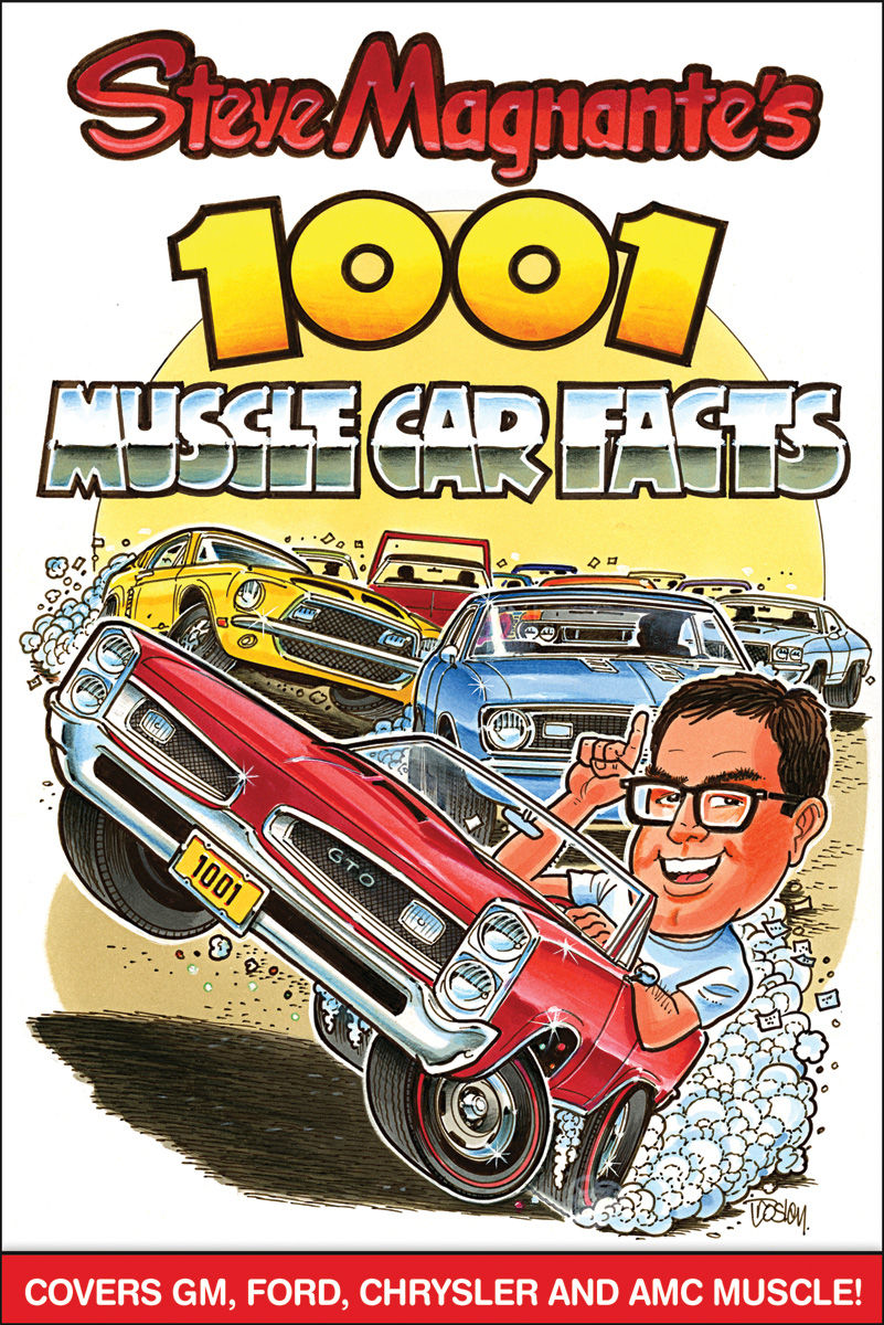 Photo of Steve Magnante's 1001 Muscle Car Facts