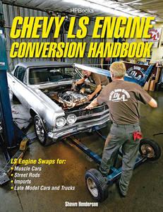 Chevy LS Conversion Handbook