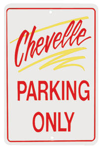 1964-77 Parking Only Sign, Aluminum Chevelle, by RESTOPARTS