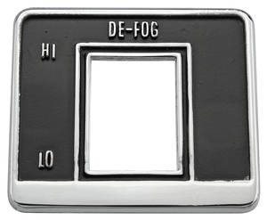 Defogger Switch Bezel, 1969 Rear Window Exc. El Camino & Wagon