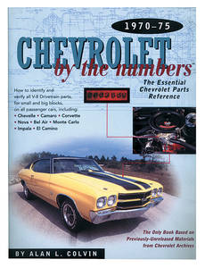 1970-1975 Chevelle Chevrolet By The Numbers, 1970-75