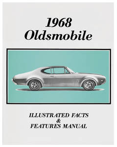 1968 Cutlass Illustrated Facts Manual