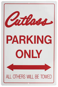 1961-1977 Cutlass Parking Only Sign, Aluminum Cutlass, by RESTOPARTS