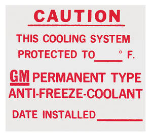 1964-72 Cutlass/442 Cooling System Caution Decal GM Dealer Installed Anti-Freeze
