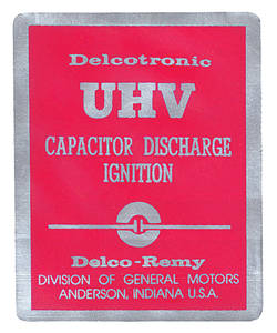 1967-69 Cutlass/442 Ignition Decal, UHV Capacitor Discharge