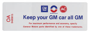 "1968-1968 Cutlass Air Cleaner Decal, ""Keep Your GM Car All GM"" 350/400 2-BBL (OA, #6483915)"
