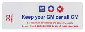 "1970-1970 Cutlass Air Cleaner Decal, ""Keep Your GM Car All GM"" All 2-BBL w/Evap. Control Emissions (OB, #6485913)"
