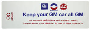 "1969 Cutlass Air Cleaner Decal, ""Keep Your GM Car All GM"" W-30/31/32 (OV, #6485003)"