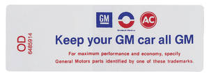 "1970-1970 Cutlass Air Cleaner Decal, ""Keep Your GM Car All GM"" All 4-BBL w/Evap. Control Emissions (OD, #6485914)"