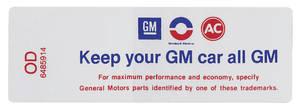 "1970 Cutlass/442 Air Cleaner Decal, ""Keep Your GM Car All GM"" All 4-BBL w/Evap. Control Emissions (OD, #6485914)"