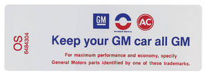 "1969 Cutlass/442 Air Cleaner Decal, ""Keep Your GM Car All GM"" 400/4-BBL-455/4-BBL High-Perf. (OS, #6484304)"