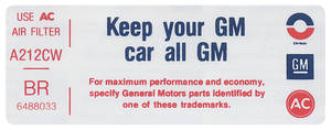 """1974 Riviera Air Cleaner Decal, """"Keep Your GM Car All GM"""" 455-4V Stg 1 (BR, #6488033)"""