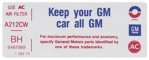 """1973-74 Riviera Air Cleaner Decal, """"Keep Your GM Car All GM"""" 455-4V (BH, #6487969)"""