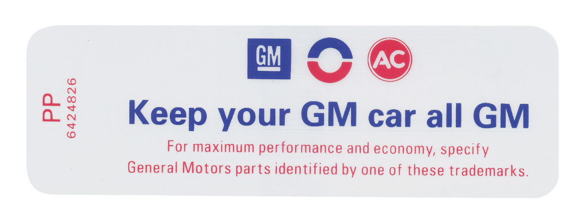 "Photo of Air Cleaner Decal, ""Keep Your GM Car All GM"" non-SS (PP, #6424826)"