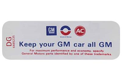 """1970-72 El Camino Air Cleaner Decal, """"Keep Your GM Car All GM"""" Cowl Induction (DG, #6485235)"""